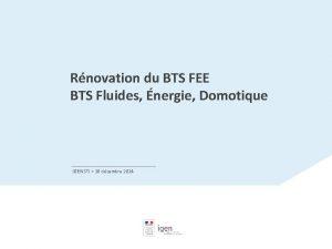 Rnovation du BTS FEE BTS Fluides nergie Domotique