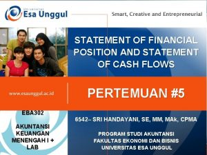 STATEMENT OF FINANCIAL POSITION AND STATEMENT OF CASH