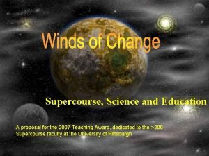 Supercourse Science and Education A proposal for the