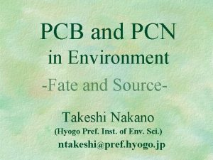 PCB and PCN in Environment Fate and Source