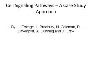 Cell Signaling Pathways A Case Study Approach By