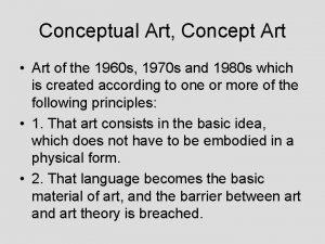 Conceptual Art Concept Art Art of the 1960