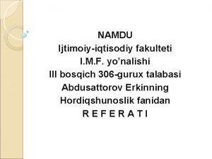 NAMDU Ijtimoiyiqtisodiy fakulteti I M F yonalishi III