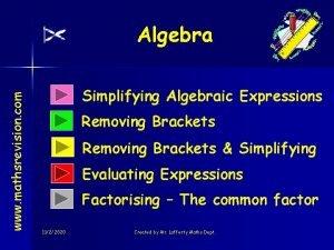 www mathsrevision com Algebra Simplifying Algebraic Expressions Removing