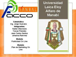 Universidad Laica Eloy Alfaro de Manab Catedrtico Ing