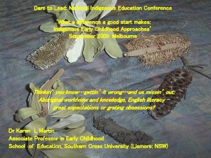 Dare to Lead National Indigenous Education Conference What