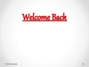 Welcome Back Atef Abuelaish 1 Welcome Back Time