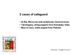 3 cases of safeguard Al la Moroccan arabandalucian