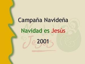 Campaa Navidea Navidad es Jess 2001 Esta campaa