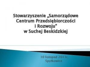 Stowarzyszenie Samorzdowe Centrum Przedsibiorczoci i Rozwoju w Suchej