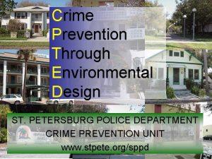 Crime Prevention Through Environmental Design ST PETERSBURG POLICE