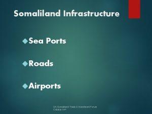 Somaliland Infrastructure Sea Ports Roads Airports UKSomaliland Trade
