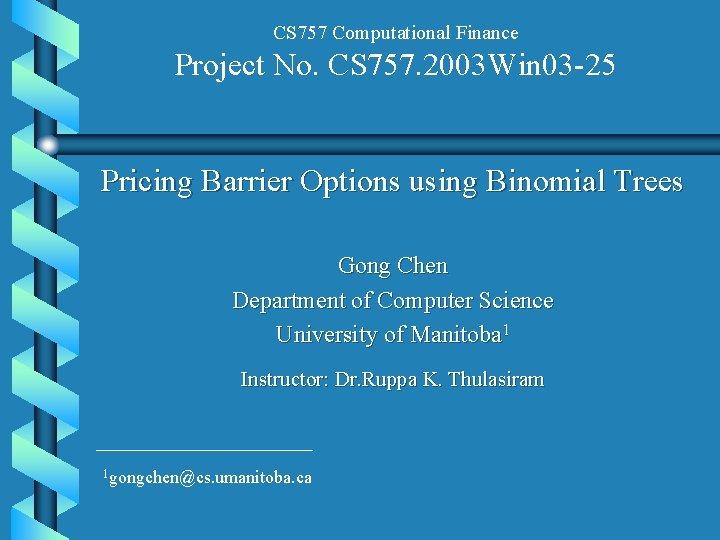 CS 757 Computational Finance Project No CS 757