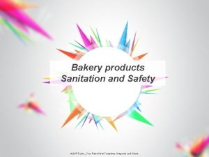Bakery products Sanitation and Safety ALLPPT com Free