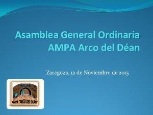 Asamblea General Ordinaria AMPA Arco del Dan Zaragoza