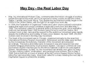 May Day the Real Labor Day May 1