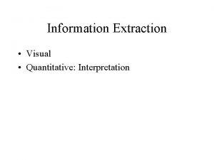 Information Extraction Visual Quantitative Interpretation Interpretation Aims Geomorphometric