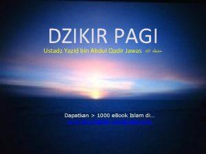 DZIKIR PAGI Ustadz Yazid bin Abdul Qadir Jawas