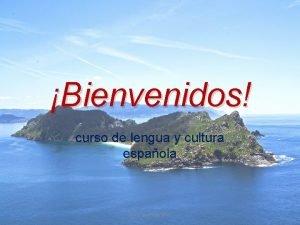 Bienvenidos curso de lengua y cultura espaola www
