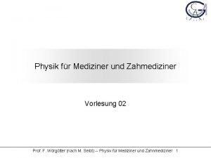 Physik fr Mediziner und Zahmediziner Vorlesung 02 Prof