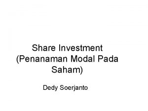 Share Investment Penanaman Modal Pada Saham Dedy Soerjanto