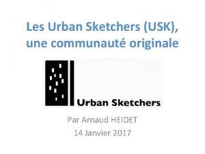 Les Urban Sketchers USK une communaut originale Par