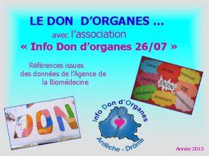 LE DON DORGANES avec lassociation Info Don dorganes