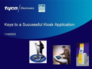 Keys to a Successful Kiosk Application 1142020 Successful