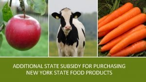 ADDITIONAL STATE SUBSIDY FOR PURCHASING NEW YORK STATE