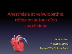 Anesthsie et valvulopathie rflexion autour dun cas clinique