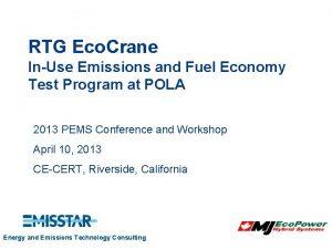RTG Eco Crane InUse Emissions and Fuel Economy