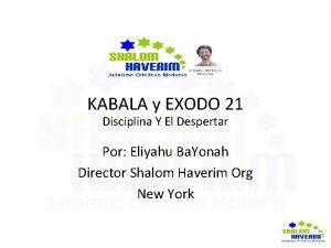 KABALA y EXODO 21 Disciplina Y El Despertar