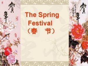 The Spring Festival Spring chn festival ji The