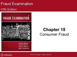 Fraud Examination Fifth Edition Chapter 15 Consumer Fraud
