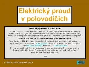 Elektrick proud v polovodich Podmnky pouvn prezentace Staen
