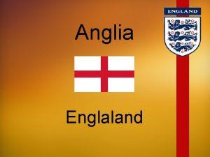 Anglia Englaland Anglia obejmuje poudniowowschodni cz wyspy Wielkiej