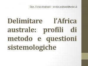 Dott Enrico Andreoli enrico andreoliunivr it Delimitare lAfrica