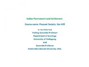 Indian Permanent Land Settlement Course name Peasant Society