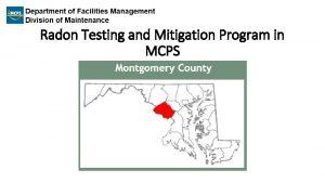 Radon Testing and Mitigation Program in MCPS Radon