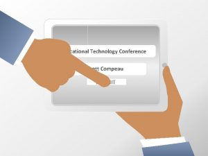 Educational Technology Conference Scott Compeau SUBMIT Educational Technology