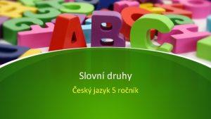 Slovn druhy esk jazyk 5 ronk Slovn druhy