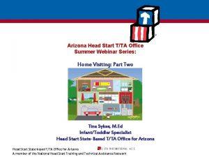 Arizona Head Start TTA Office Summer Webinar Series