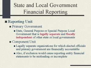 State and Local Government Financial Reporting Unit n