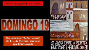 Ciclo A evangelio de San Mateo Escuchando Seor
