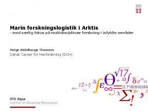 Marin forskningslogistik i Arktis med srlig fokus p
