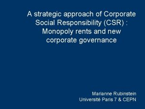 A strategic approach of Corporate Social Responsibility CSR