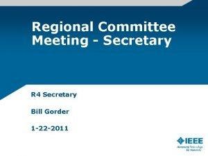 Regional Committee Meeting Secretary R 4 Secretary Bill