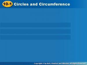 10 1 Circles and Circumference 10 1 Circles