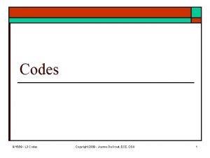 Codes 91509 L 3 Codes Copyright 2009 Joanne