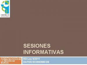 SESIONES INFORMATIVAS COLEGIO OFICIAL DE FARMACUTICOS DE LA